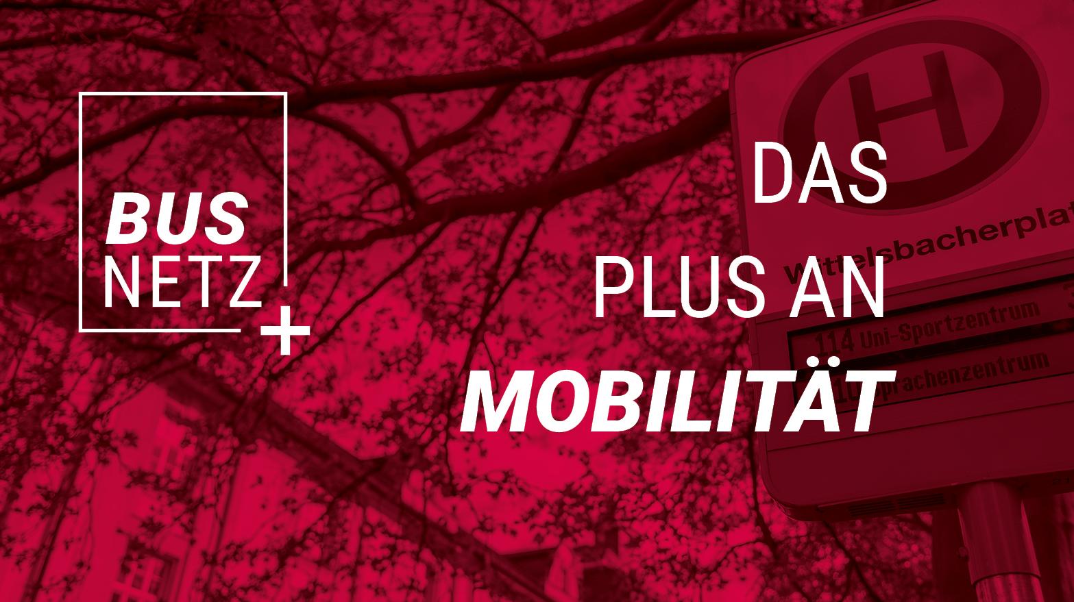 BUSNETZ+ Das Plus an Mobilität